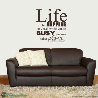 life happens when busy making plans